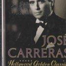 Hollywood Golden Classics Jose Carreras