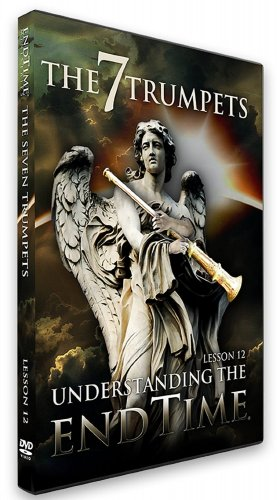Understanding the End Time: The 7 Trumpets, Level I, Lesson XII, Updated Edition