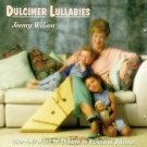 Dulcimer Lullabies ~ Joemy Wilson