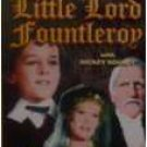Little Lord Fountleroy [Slim Case] [2004] with Freddie Bartholomew, Dolores Costello