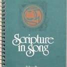 SCRIPTURE IN SONG Volume Two (Songs of the Kingdom)