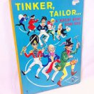 Tinker, Tailor: A Nursery Rhyme Board Book