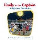 Emily & the Captain: A High Seas Adventure by Noelle Hall, Mel D'souza