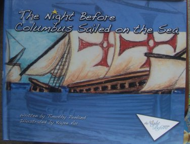 The Night Before Columbus Sailed on the Sea by Timothy Penland