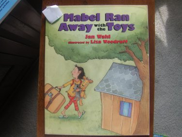 Mabel Ran Away With the Toys by Jan Wahl (Author)