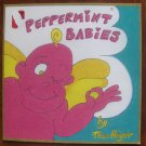 PEPPERMINT BABIES BY Thom Heyer