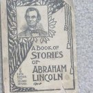 A BOOK OF STORIES OF ABRAHAM LINCOLN