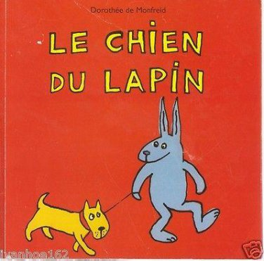 Le Chien du lapin (The Hound of the rabbit) French Edition -Monfreid