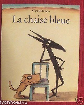 La Chaise Bleue (French Edition) Claude Boujon