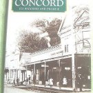History of Concord: Its Progress and Promise by Edna May Andrews