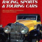 Connoisseurs Choice - Racing, Sports & Touring Cars, by John W. Burgess