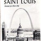 SAINT LOUIS PORTRAIT OF A RIVER CITY, BY E.M. COYLE, SIGNED1966 STATED 1ST ED