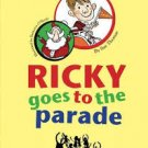 Ricky Goes To The Parade by Sue Thomas