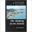Saint Martin The Making Of An Island -Jean Glasscock