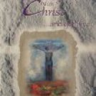 Crucified with Christ...And Yet I Live: A Musical for Easter UPC: 083061017347