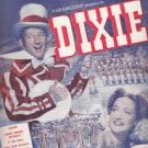 """SUNDAY, MONDAY OR ALWAYS"" 1943 ""DIXIE"" BING CROSBY MOVIE SHEET MUSIC"