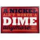 "Yogi Berra "" A nickel Ain't Worth A Dime Anymore "" 13 X 9 Tin Sign New Baseball"