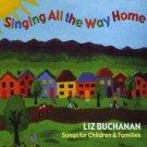 Singing All the Way Home Liz Buchanan