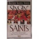 Singin' with the Saints - Gaither Gospel Series cassette