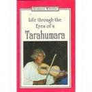 Life through the eyes of a Tarahumara Romayne Wheeler