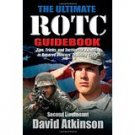 The Ultimate ROTC Guidebook: Tips, Tricks, and Tactics