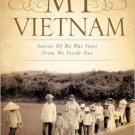 MY VIETNAM (Paperback) by Charlotte Stemple - signed