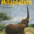 Adaptation (Life Processes)  by Steve Parker