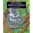 Petit koala parmi les hommes  by Emmanuelle Zicot