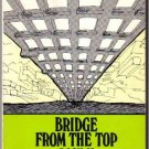 Bridge from the Top (Book II)  by Marshall Miles