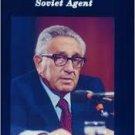 Henry Kissinger: Soviet Agent Paperback – by Frank Capell