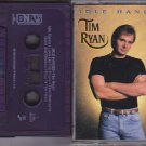 Idle Hands Tim Ryan (Country)  Cassette