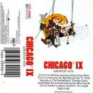 Chicago IX: Greatest Hits  Cassette