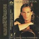 Time Love & Tenderness  by Michael Bolton cassette