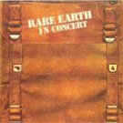 Rare Earth In Concert Vol. 2