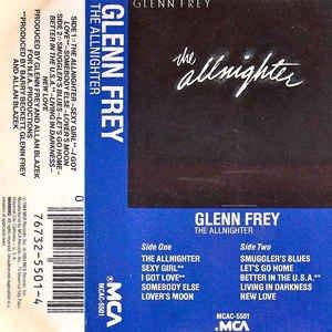 Glenn Frey  The Allnighter