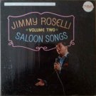 Jimmy Roselli  Saloon Songs Volume Two
