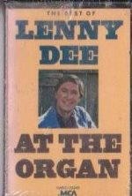 The Best of Lenny Dee At the Organ