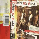 Color Me Badd by  Time And Chance