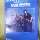 Bob Seger And The Silver Bullet Band American Storm Sheet Music