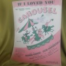 Carousel sheet music for  If I Loved You