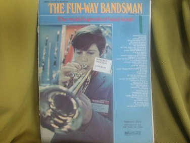 The Fun-Way Bandsman, The World's Greatest Band Book!