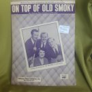 Vintage Sheet Music The Weavers 1951 On Top Of Old Smoky