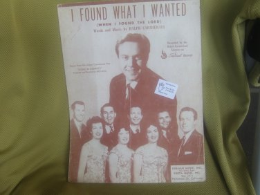 Sheet Music I Found what i wanted, Ralph Carmichael