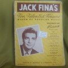 JACK FINA'S TEN TALENTED FINGERS: Album of Popular Music Arranged for Piano
