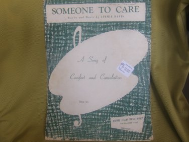 Someone To Care sheet music by Jimmie Davis