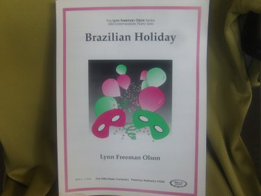 Brazilian Holiday sheet music - Piano/Keyboard sheet music by Lynn Freeman Olson