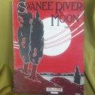 Vintage SWANEE RIVER MOON Sheet Music