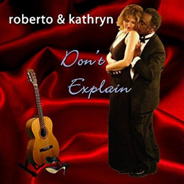 Don't Explain Roberto & Kathryn (signed cover)