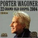 Porter Wagoner - 22 Grand Old Gospel