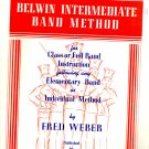 Belwin Intermediate Band Method: for Class Or Full Band Instruction Bb Cornet